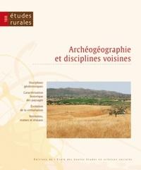 Ricardo Gonzalez Villaescusa - Etudes rurales N° 188, Juillet-déce : Archéogéographie et disciplines voisines.
