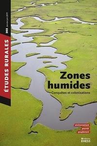 Raphaël Morera - Etudes rurales N° 203, janvier-juin : Zones humides - Conquêtes et colonisation.