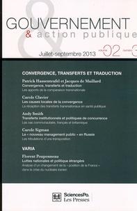 Patrick Hassenteufel et Jacques de Maillard - Gouvernement & action publique Volume 2 N° 3, Juill : Convergence, transferts et traduction.