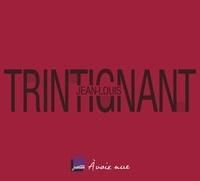 Jean-Louis Trintignant et Armelle Héliot - Jean-Louis Trintignant. 2 CD audio