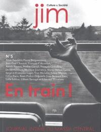 Alain Bandiéra et Pierre Bergounioux - Jim N° 5 : En train !.