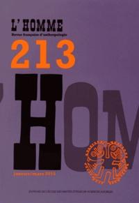 EHESS - L'Homme N° 213, Janvier-mars : .