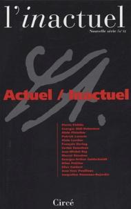 Pierre Fédida et  Collectif - L'inactuel N° 12 : Actuel/Inactuel.