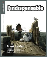 Franck Aveline - L'indispensable N° 2, Janvier 2012 : Frank Le Gall.