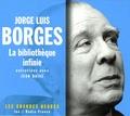 Jorge Luis Borges - La bibliothèque infinie - Entretiens avec Jean Daive. 2 CD audio