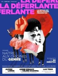 Marie Barbier et Lucie Geffroy - La Déferlante N° 1, mars 2021 : Naître : aux origines du genre.