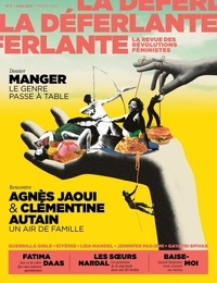 Marie Barbier et Lucie Geffroy - La Déferlante N° 2, juin 2021 : Manger - Le genre passe à table.