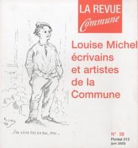 René Ballet - La Revue Commune N° 38 Floréal 213 (j : Louise Michel, écrivains et artistes de la Commune.