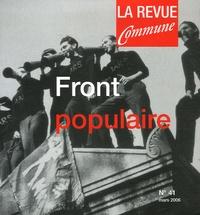 André Picciola et Bernard-G Landry - La Revue Commune N° 41 mars 2006 : Front populaire.