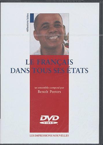 Benoît Peeters - Le français dans tous ses états. - DVD vidéo.