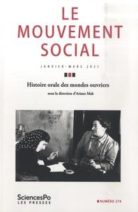 Sciences Po - Le mouvement social N° 274, janvier 2021 : Histoire orale des mondes ouvriers.