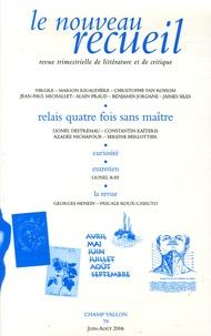 Marion Rigaudiere et Christophe Van Rossom - Le nouveau recueil N° 79, Juin-Août 200 : Relais quatre fois sans maître.
