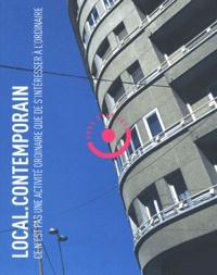 Yves Chalas et Patrick Chamoiseau - Local.Contemporain Automne 2004 : Ce n'est pas une activité ordinaire que de s'intéresser à l'ordinaire. 1 CD audio
