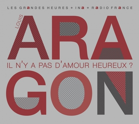 Il N'y A Pas D'amour Heureux Aragon