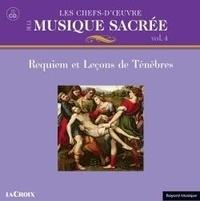 Anonyme - Les chefs d'oeuvre de la musique sacrée - Volume 4, Requiem.