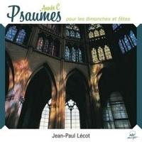 Jean-Paul Lécot - Psaumes pour les dimanches et fêtes année C. 3 CD audio