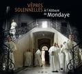 Studio sm - Vêpres solennelles à l'abbaye de Mondaye. 1 CD audio