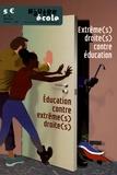 Nicolas Hernoult - N'autre école N°5, hiver 2016-2017 : Education contre extrême(s) droite(s) - Extrême(s) droite(s) contre éducation.