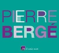 Pierre Bergé et Joëlle Gayot - Pierre Bergé, un temps pour tout. 2 CD audio