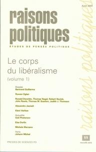 Bertrand Guillarme et Ruwen Ogien - Raisons politiques N° 11 Août 2003 : Le corps du libéralisme - Volume 1.