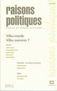 Saskia Sassen et Emmanuelle Le Texier - Raisons politiques N° 15, Août 2004 : Villes-monde, villes monstres ?.