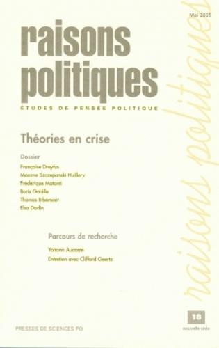 Frédérique Matonti et Daniel Mouchard - Raisons politiques N° 18, Mai 2005 : Théories en crise.