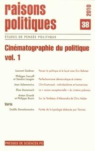 David Smadja - Raisons politiques N° 38 : Cinématographie du politique - Volume 1.