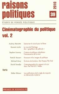 David Smadja - Raisons politiques N° 39, août 2010 : Cinématographie du politique - Volume 2.