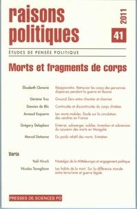 Jean-Marie Donegani - Raisons politiques N° 41, février 2011 : Morts et fragments de corps.