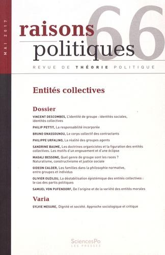 Raisons politiques N° 66, mai 2017 Entités collectives
