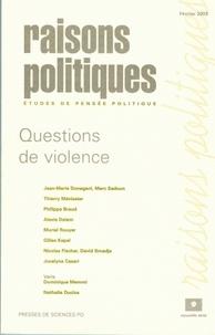Jean-Marie Donegani et Marc Sadoun - Raisons politiques N° 9, Février-Avril : Questions de violence.