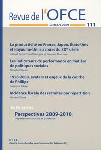 Gilbert Cette et Jacques Mairesse - Revue de l'OFCE N° 111, Octobre 2009 : Perspectives 2009-2010.