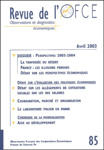 Collectif - Revue de l'OFCE N° 85 Avril 2003 : Perspectives 2003-2004.
