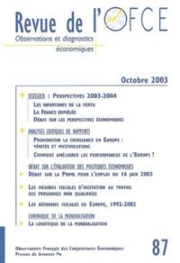 Jean-Luc Gaffard et Jacques Le Cacheux - Revue de l'OFCE N° 87 octobre 2003 : Revue de l'OFCE - Observations et diagnostics économiques.