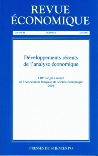 Antoine Bouët - Revue économique N° 3, Volume 56, mai : Développements récents de l'analyse économique - LIIIe congrès annuel de l'association française de science économique.