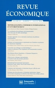 Marie-Françoise Calmette et Philippe Bontems - Revue économique N° 6, Volume 61 : Mondialisation, commerce international et environnement.