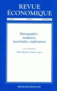 Florence Legros et Didier Blanchet - Revue économique Vol. 59 N° 5, septem : Démographie : tendances, incertitudes, implications.