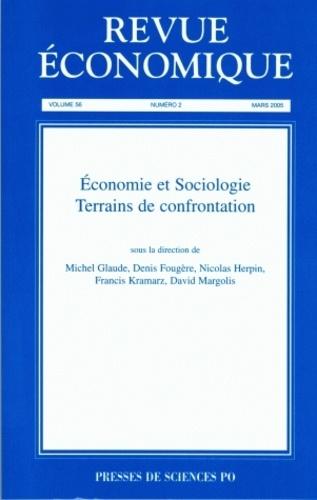 Denis Fougère et Michel Glaude - Revue économique Volume 56, N°2, Mars : Economie et Sociologie, terrains de confontation.