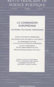 Sciences Po - Revue française de science politique Volume 46 N° 6, Juin : La commission européenne - Cultures, politiques, paradigmes.
