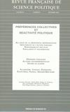 Jacques Gerstlé et Michael-B MacKuen - Revue française de science politique Volume 53 N° 6, Déce : Préférences collectives et réactivité politique.