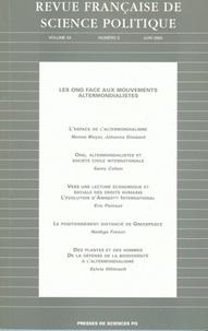 Nonna Mayer et Johanna Siméant - Revue française de science politique Volume 54 N° 3 Juin : Les ONG face aux mouvements altermondialistes.