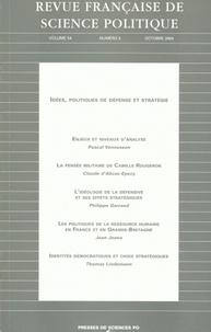 Pascal Vennesson et Claude d' Abzac-Epezy - Revue française de science politique Volume 54 N° 5, Octo : Idées, politiques de défense et stratégie.