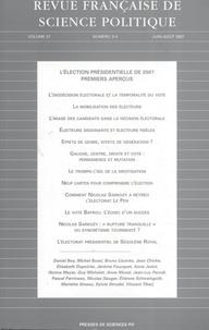 Bruno Cautrès et Jean-Luc Parodi - Revue française de science politique Volume 57 N° 3-4, Ju : L'élection présidentielle de 2007 : premiers aperçus.