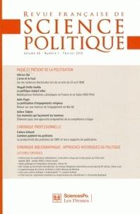 Olivier Ihl et Magali Della Sudda - Revue française de science politique Volume 60 N° 1, Févr : Passé et présent de la politisation.
