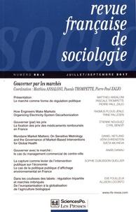 Matthieu Ansaloni et Pascale Trompette - Revue française de sociologie N° 58-3, juillet-sep : Gouverner les marchés.