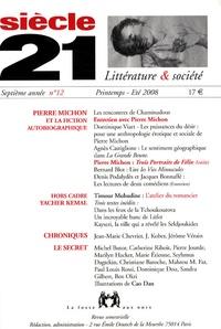 Jean Guiloineau et Pierre Michon - Siècle 21 N° 12, Printemps-Eté : Pierre Michon et la fiction autobiographique.