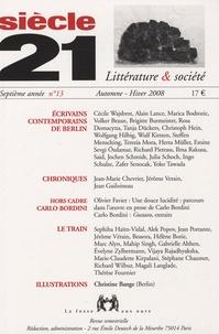 Nicole Bary et Cécile Wajsbrot - Siècle 21 N° 13, Automne-Hiver : Ecrivains contemporains de Berlin.