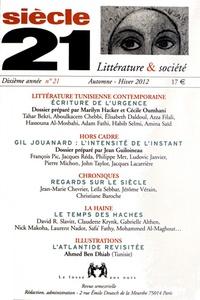 Marilyn Hacker et Cécile Oumhani - Siècle 21 N° 21, automne-hiver : Littérature tunisienne contemporaine.