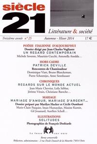 Jean-Charles Vegliante - Siècle 21 N° 25, Automne-hiver : Poésie italienne d'aujourd'hui.