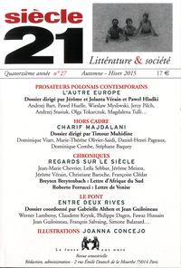 Jean Guiloineau - Siècle 21 N° 27, Automne-Hiver : Prosateurs polonais contemporains.